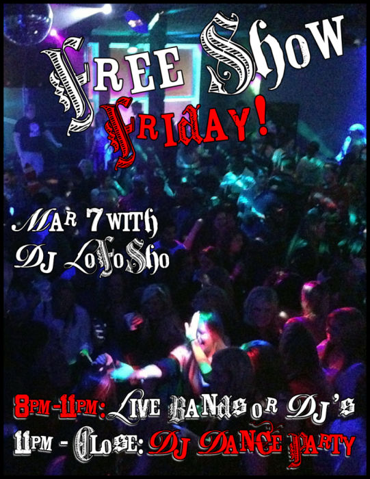 Free Show Friday With Dj LoFoSho