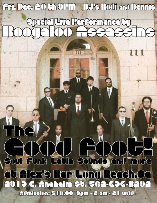 THE GOOD FOOT! - DJS SPINNING SOUL, FUNK, LATIN, AND MUCH MORE