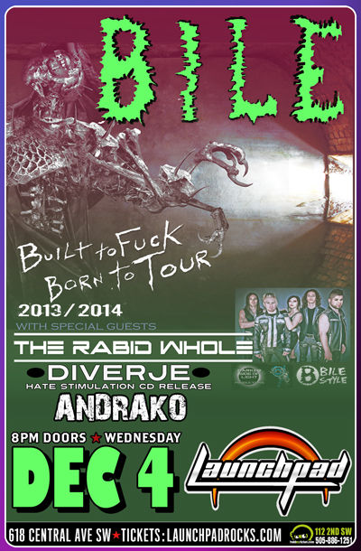 Bile * The Rabid Whole * Diverje * ANDRAKO
