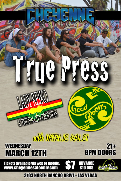 True Press, Lady Reiko & The Sin City Prophets, Good Greens