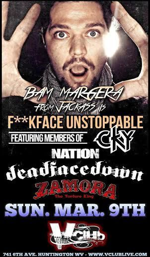 Bam Margera Featuring CKY / Nation / Dead Face Down / Zamora The Torture King