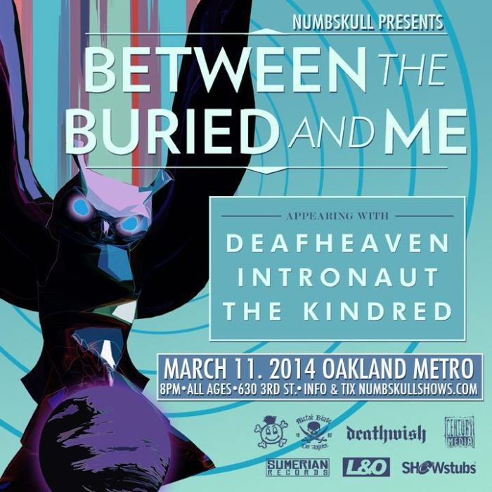 BETWEEN THE BURIED AND ME, Deafheaven, Intronaut, and Kindred!
