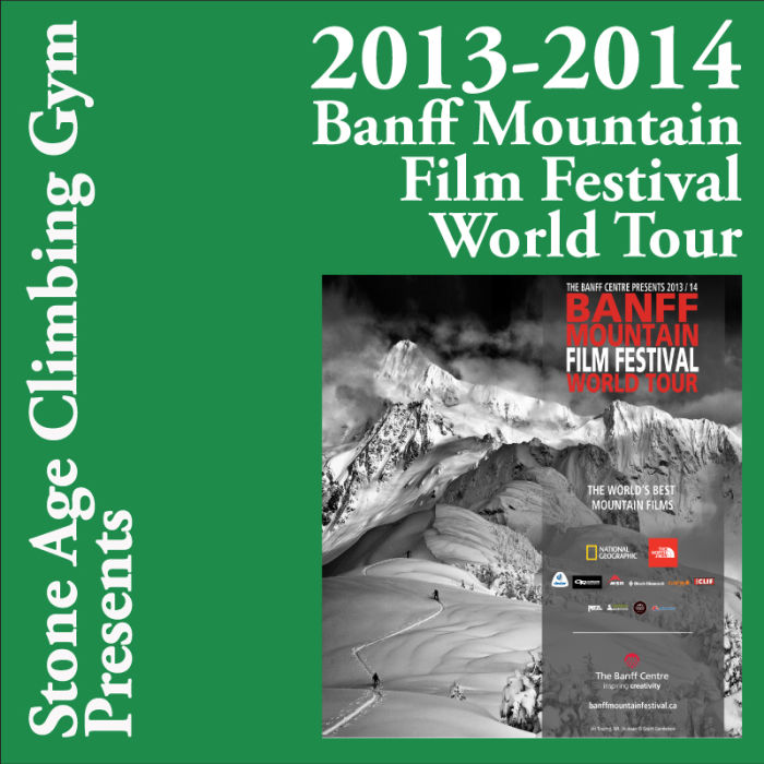 Banff Mtn Film Festival World Tour Day 1 March 12, 2014  SOLD OUT!