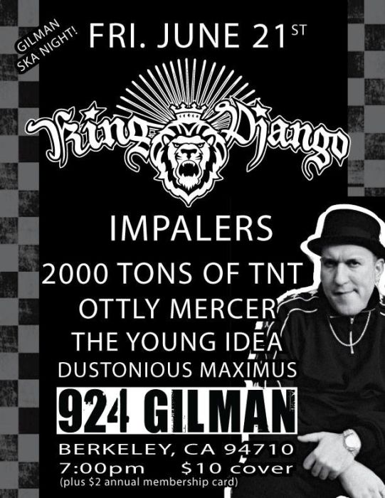 Ska Night: King Django, Impalers, 2000 tons of TNT (SD), Ottly Mercer (SD), The Young Idea, Dustonious Maximus