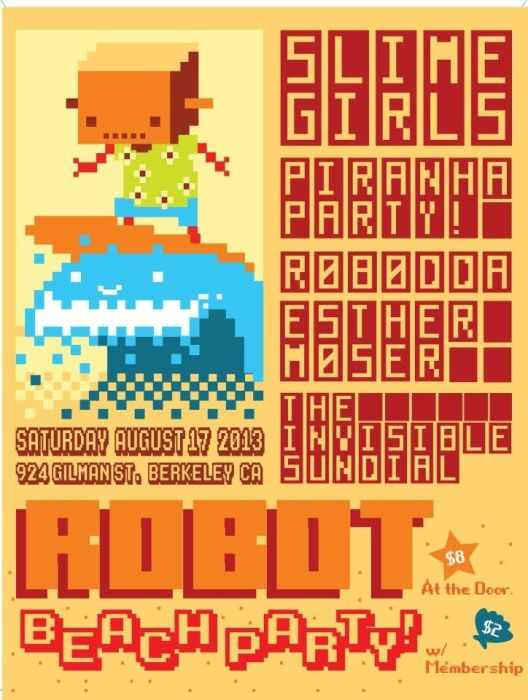 Robot Beach Party! Slime Girls, Piranha Party!, Robodda, Esther Moser, The Invisible Sundial