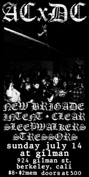 ACxDC, New Brigade, Clear, Intent, Sleepwalkers, Stressors