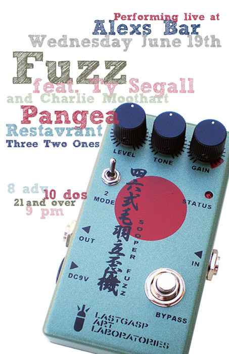 FUZZ (FEATURING TY SEGALL & CHARLIE MOOTHART), PANGEA, RESTAVRANT, WITH THREE TWO ONES
