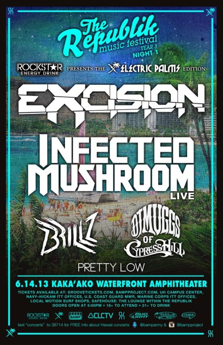 Excision, Infected Mushroom, Brillz, DJ Muggs & Pretty Low