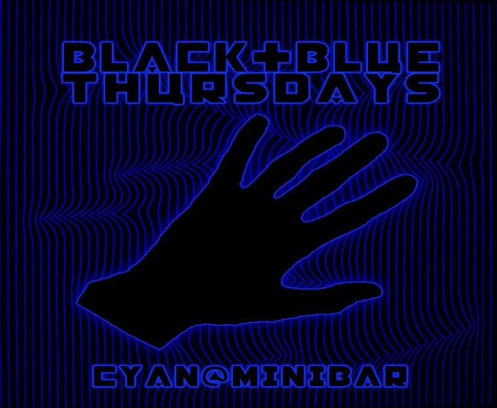 Black & Blue Thursdays w/ Cyan