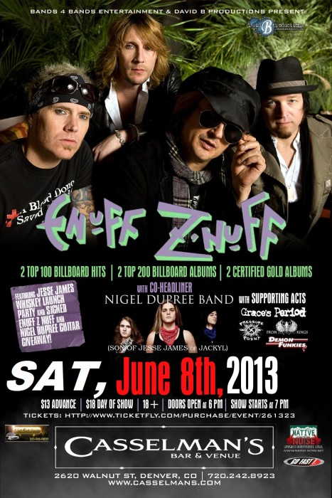 Enuff Z-Nuff  Nigel Dupree Band (Son of Jesse James of Jackyl)