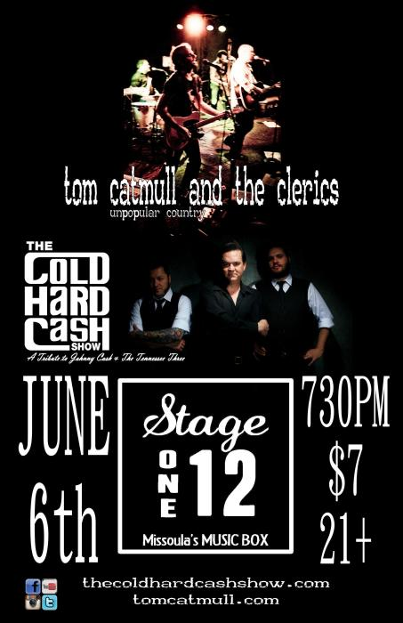 The Cold Hard Cash Show + Tom Catmull and the Clerics