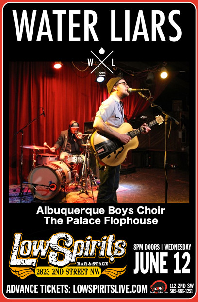 Water Liars * Albuquerque Boys Choir * The Palace Flophouse