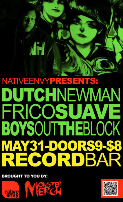 Dutch Newman * Frico Suave * Boys Out the Block