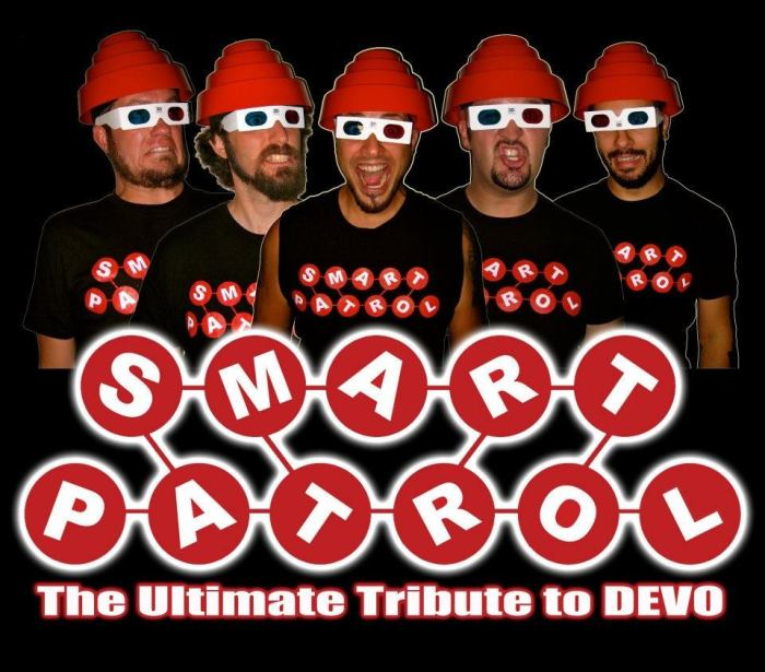 SMART PATROL (DEVO TRIBUTE), AND SPECIAL GUESTS