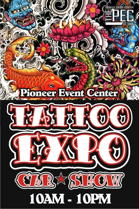 PIONEER EVENT CENTER TATTOO EXPO