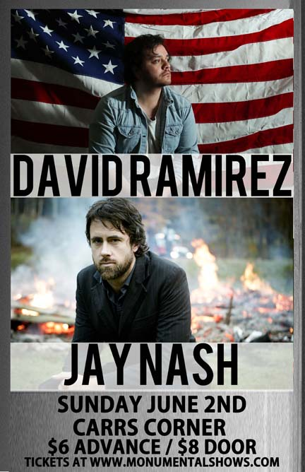 David Ramirez / Jay Nash
