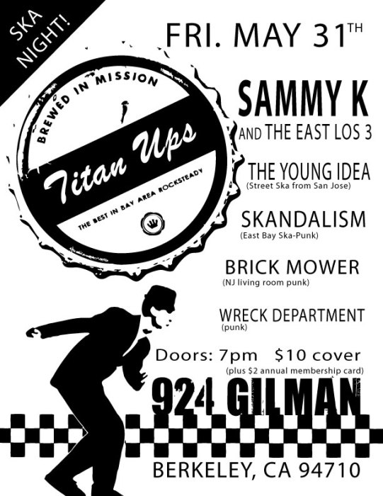 Ska Night: Titan Ups, Sammy Kay and The East Los 3, The Young Idea, Skandalism, Brick Mower (punk) & Wreck Department