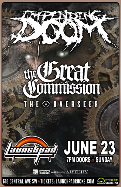 Impending Doom * The Great Commission * The Overseer * Unleash The Baboon
