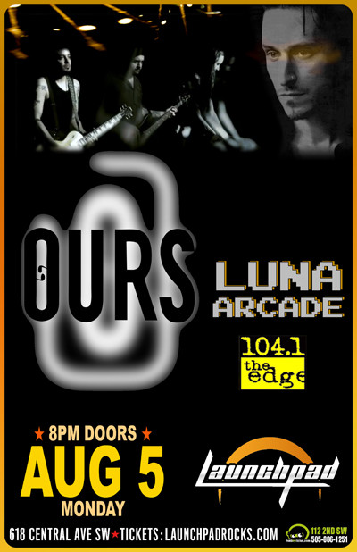 Ours * Luna Arcade 