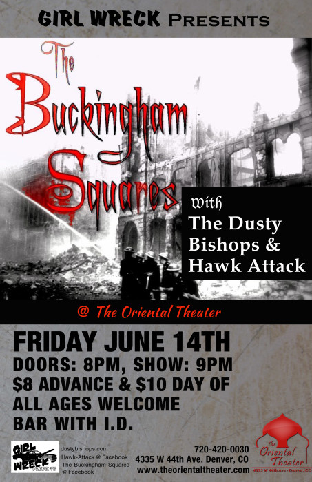 The Buckingham Squares, Hawk Attack, Dusty Bishops
