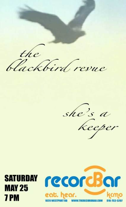 The Blackbird Revue * She