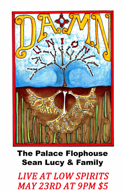 The Palace Flophouse * Sean Lucy & Family  * DAMN Union