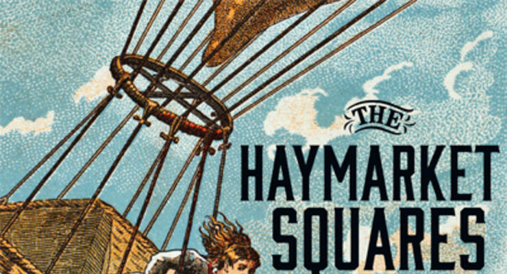 The Haymarket Squares * Floozy * Wildewood
