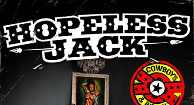 Hopeless Jack * Cowboys and Indian