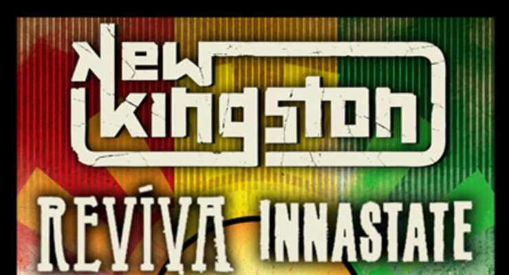New Kingston * Reviva * Innastate * Pocket Full Of Dub SoundSystem