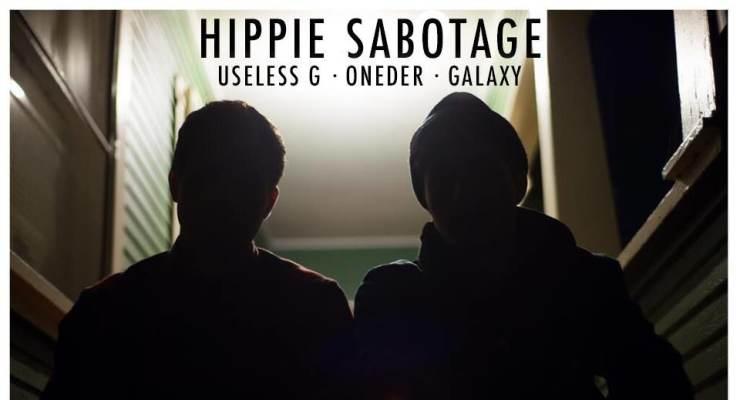 Hippie Sabotage * Useless G * Onder * Galaxy