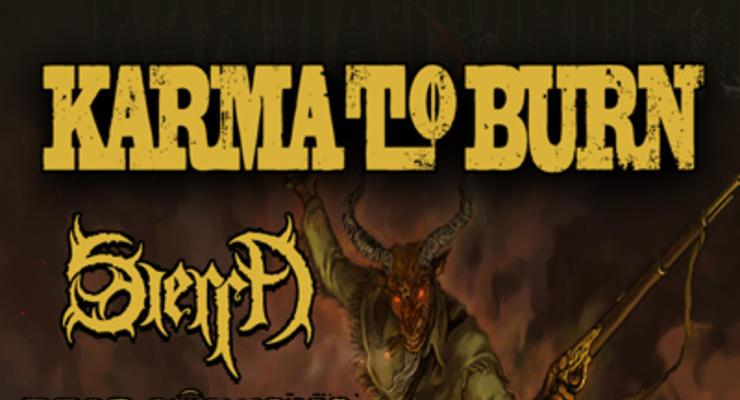 Karma To Burn * Sierra * Marsupious * Supercabra