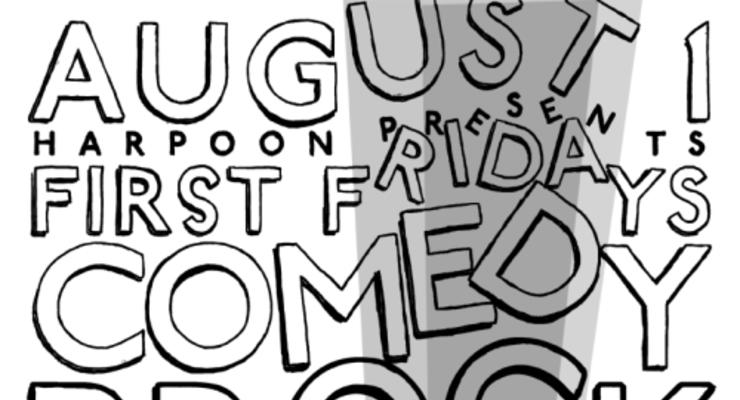 First Fridays Comedy