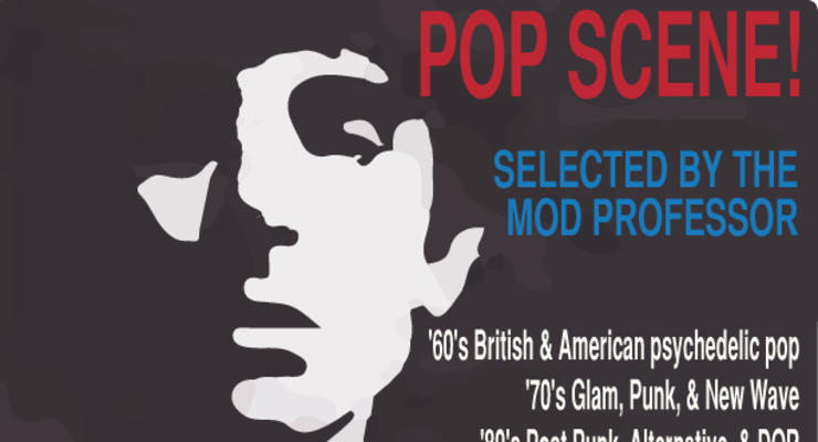 Pop Scene! Selected by Mod Professor (NYC)
