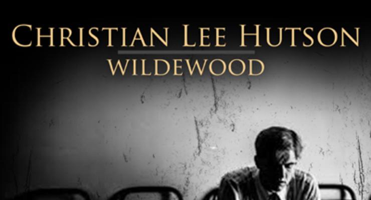 Christian Lee Hutson * Wildewood