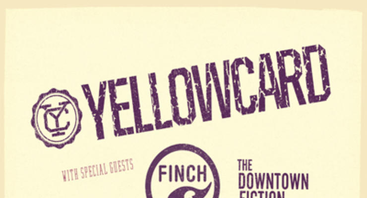 Yellowcard * Finch * The Downtown Fiction