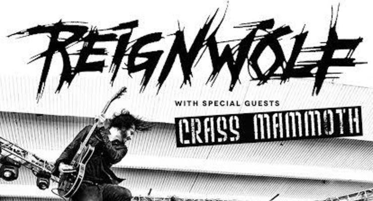 Reignwolf * Crass Mammoth