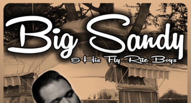 Big Sandy & His Fly Rite Boys * The Shadowmen