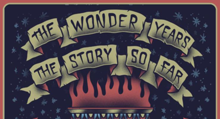 The Wonder Years * The Story So Far * Modern Baseball * Gnarwolves