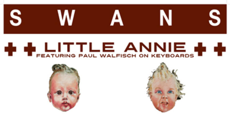 Swans * Little Annie featuring Paul Walfisch on keyboards