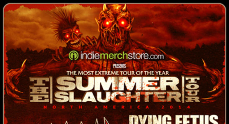 Summer Slaughter Tour 2014: Morbid Angel * Dying Fetus * The Faceless * Thy Art Is Murder * Goatwhore * Origin * Decrepit Birth * Within The Ruins * Fallujah