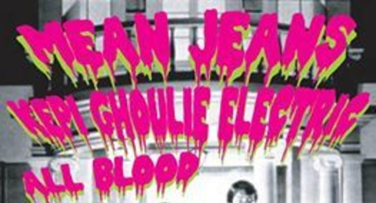 Mean Jeans (pdx / Dirtnap recs) / Kepi Ghoulie Electric (of the Groovie Ghoulies)