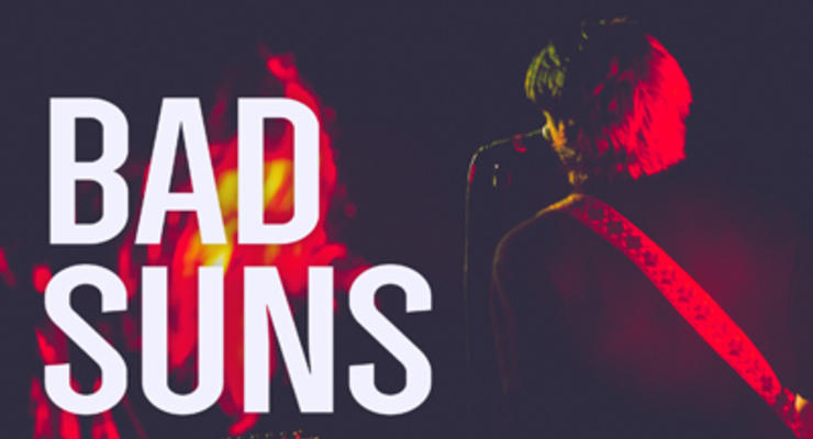 Bad Suns * Talk In Tongues