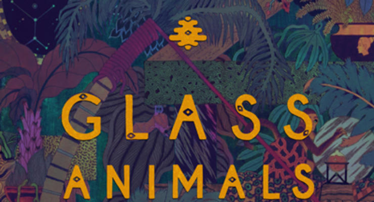 Glass Animals * Hinds