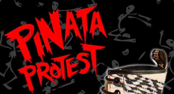 Pinata Protest * Fea * The Copper Gamins
