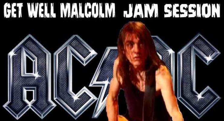 Get Well Malcolm AC/DC Jam Session