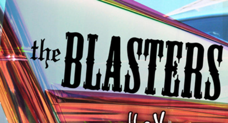 The Blasters * The Yawpers