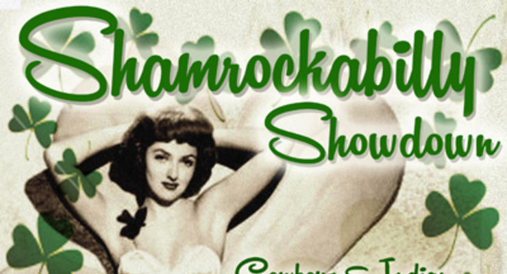 ShamRockABilly Showdown!! Cowboys & Indian * Mr Right & The Leftovers * Hells Acre