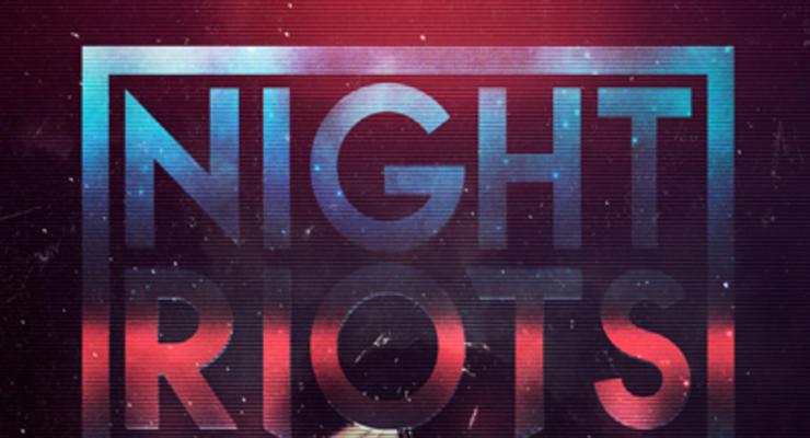 Night Riots * Draemings