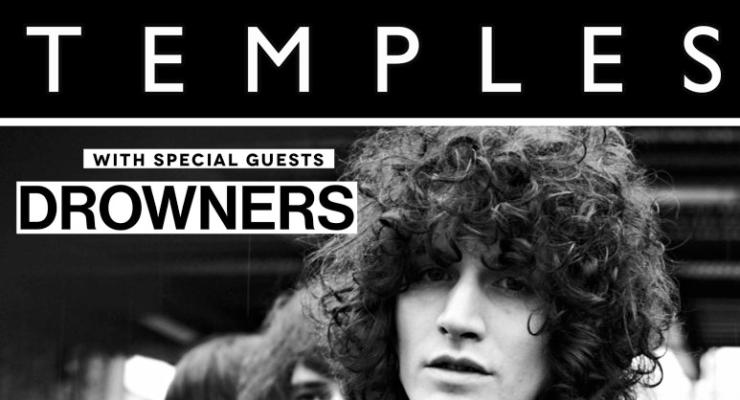 Temples * The Drowners * Boogarins