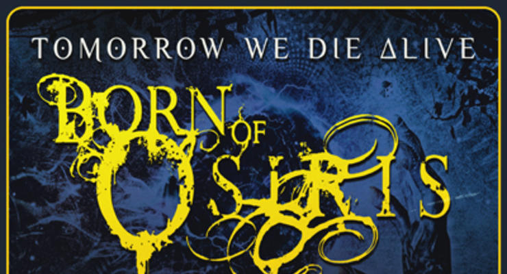 Born Of Osiris * Thy Art Is Murder * Betraying The Martyrs * Within The Ruins * Erra
